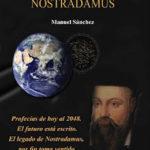 Predicciones de Nostradamus para el 2010 y subsiguientes: Avisos del Reino del Cielo